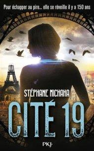 Cité 19 Livre 1  Ville noire de Stéphane Michaka