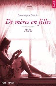De mères en filles Ava Dominique Drouin