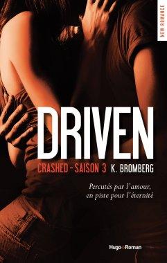 Driven Saison 3 de K. Bromberg