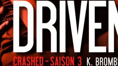 Photo de Driven Saison 3 de K. Bromberg