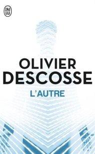 L'autre d'Olivier Descosse