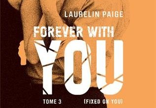 Photo de Forever with You Tome 3 de Laurelin Paige