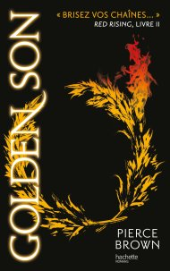 Golden Son -Red Rising- tome 2 de Pierce Brown