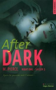 Night Owl, tome 3 After Dark de M. Pierce