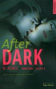 Night Owl, tome 3 After Dark de M. Pierce