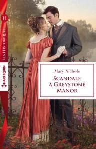 Scandale à Greystone Manor de Mary Nichols