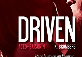 Photo of Driven Saison 4 de K. Bromberg