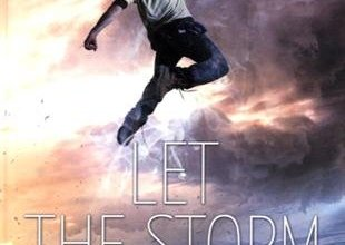 Photo of Let the storm break de Shannon Messenger