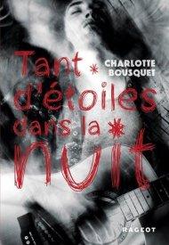 Tant d'étoiles dans la nuit de Charlotte Bousquet