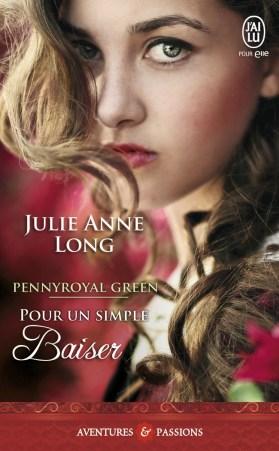 Pennyroyal Green – Tome 2 Pour un simple baiser de Julie Anne Long