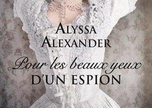 Photo of Pour les beaux yeux d'un espion d'Alyssa Alexander