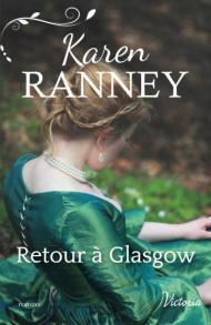 Retour à Glasgow, Karen Ranney, Harlequin