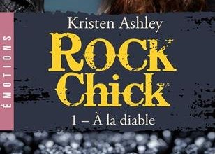 Photo of Rock Chick : A la diable de Kristen Ashley