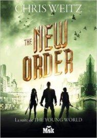 The New Order de Chris Weitz