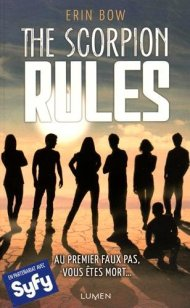 The Scorpion Rules, tome 1 de Erin Bow
