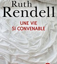 Photo de Une vie si convenable de Ruth Rendell