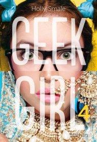Geek Girl 4 de Holly Smale