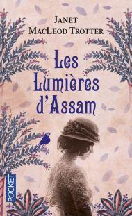 les lumière d'Assam Janet Mac Leod Trotter