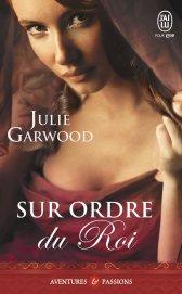 Sur Ordre du Roi de Julie Garwood