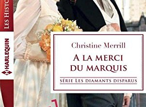Photo of A la merci du marquis, de Christine Merrill