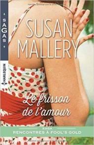Le frisson de l'amour Susan Mallery