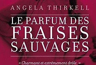 Photo de Le parfum des fraises sauvages d'Angela Thirkell