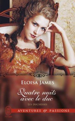 Les Duchesses : Quatre nuits avec le duc de Eloisa James