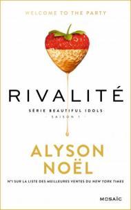 Rivalité Beautiful Idols 1 Alyson Noël