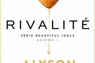 Photo of Rivalité, Beautiful Idols 1 d'Alyson Noël