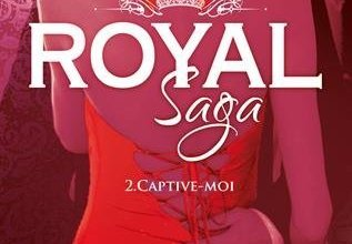Photo de Royal Saga tome 2, Captive-moi de Geneva Lee