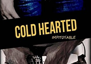 Photo of Cold hearted – Impitoyable de Angel B.