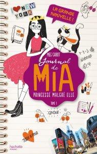 journal de mia princesse malgré elle Meg cabot