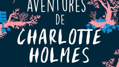 Photo de Les aventures de Charlotte Holmes, Brittany Cavallaro