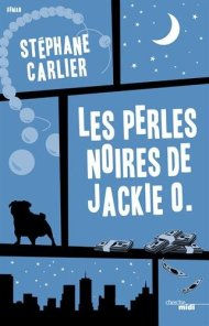 Les perles noires de Jackie O Stephane Carlier