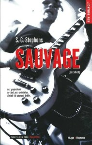 Thoughtless, tome 5 - Sauvage de S.C Stephens