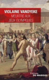 meurtre aux jeux olympiques Violaine vanoyeke