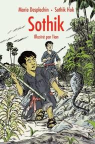 Sothik - Marie Desplechin et Sothik Hok