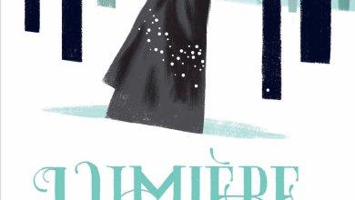 Photo de Lumière, un roman éblouissant !