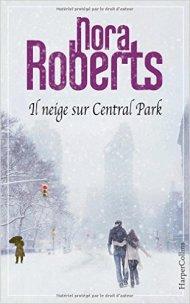 Il neige sur Central Park de Nora Roberts