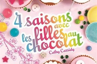 Photo de 4 saisons avec les filles au chocolat, de Cathy Cassidy