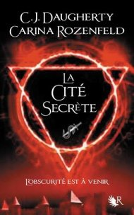 Le Feu Secret Tome 2 de Carina Rozenfeld & C.J. Daugherty