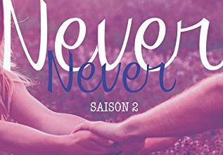 Photo of Never, Never Saison 2