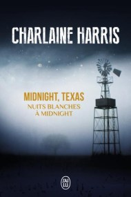 nuits-blanches-a-midnight-de-charlaine-harris
