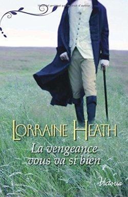 la-vengeance-vous-va-si-bien-lorraine-heath