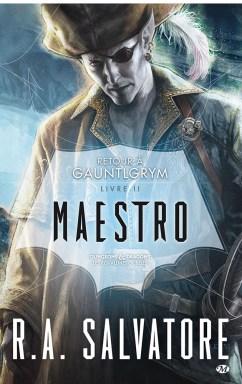 maestro-retour-a-gauntlgrym-tome-2-de-r-a-salvatore