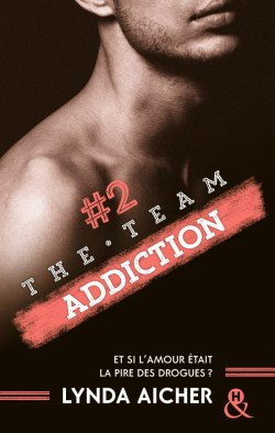 The Team Addiction #2