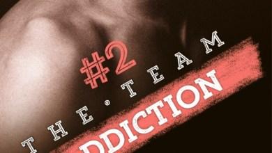 Photo de The Team #2 : Addiction, de Lynda Aicher