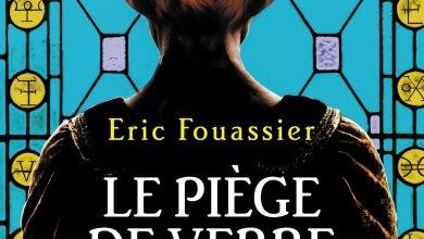 Photo of Le piège de verre d'Eric Fouassier