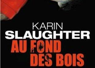 Photo of Au fond des bois de Karin Slaughter