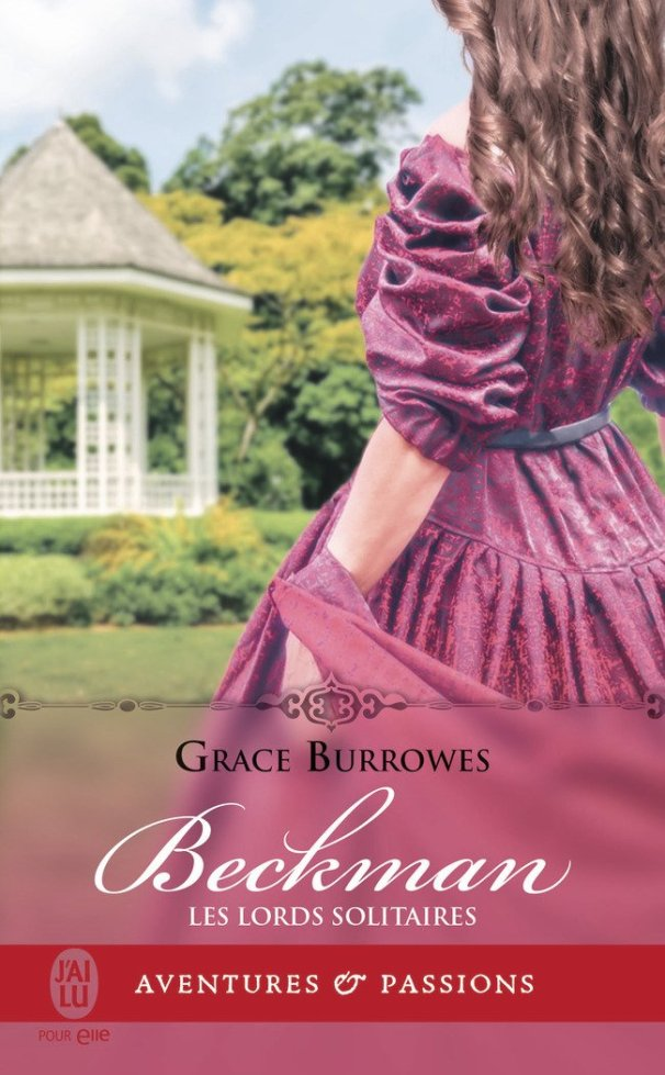 Les Lords Solitaires Tome 4 : Beckman de Grace Burrowes